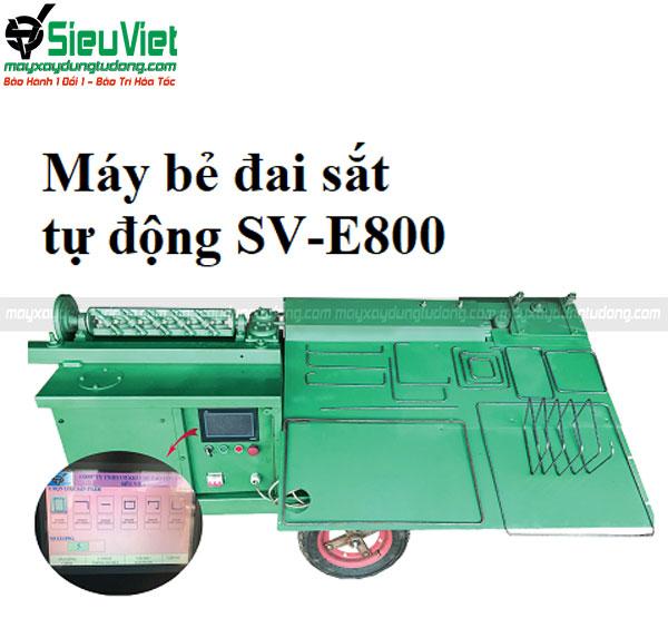 Máy bẻ đai sắt SV-E800